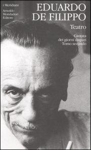 Teatro. Vol. 3/2: Cantata Dei Giorni Dispari - Filippo Eduardo De