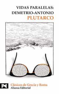 Vidas Paralelas: Demetrio-antonio - Plutarco