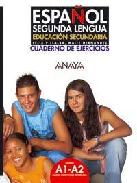 Español Segunda Lengua Cuaderno De Ejercicios Educacion Secunda Ria - Hernandez Garcia Maria Teresa