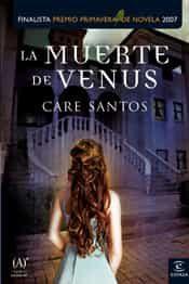 La Muerte De Venus (finalista Premio Primavera) - Santos Care