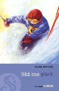 Ski Me Plait - D.meynard