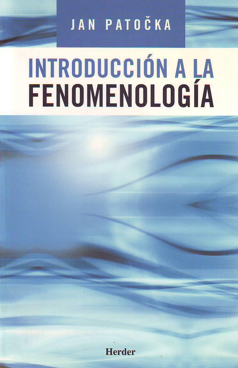 Introduccion A La Fenomenologia - Patocka Jan