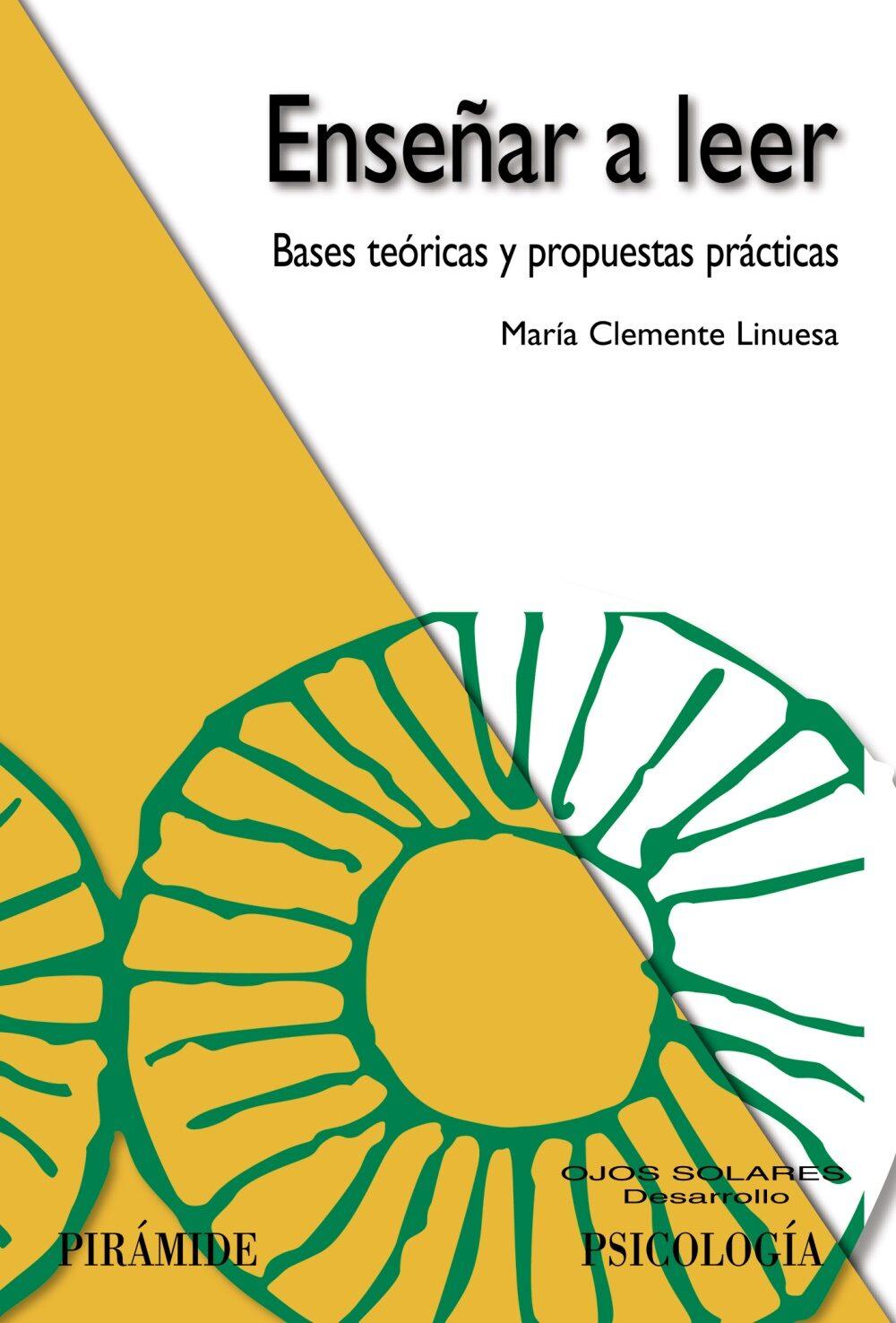 Enseñar A Leer: Bases Teoricas Y Propuestas Practicas - Clemente Linuesa Maria