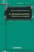 La Dicotomia Emic/etic: Historia De Una Confusion - Gonzalez Echevarria Aurora