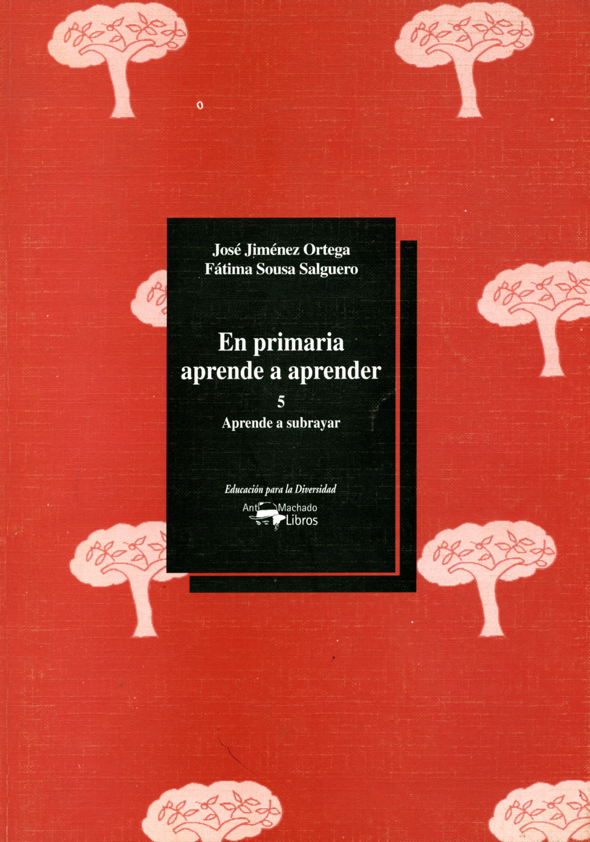 En Primaria Aprende A Aprender 5: Aprende A Subrayar - Jimenez Ortega Jose