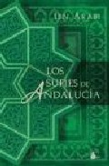 Los Sufies De Andalucia - Ibn Arabi Muhyi L-din