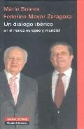 Un Dialogo Iberico En El Marco Europeo Y Mundial - Soares Mario