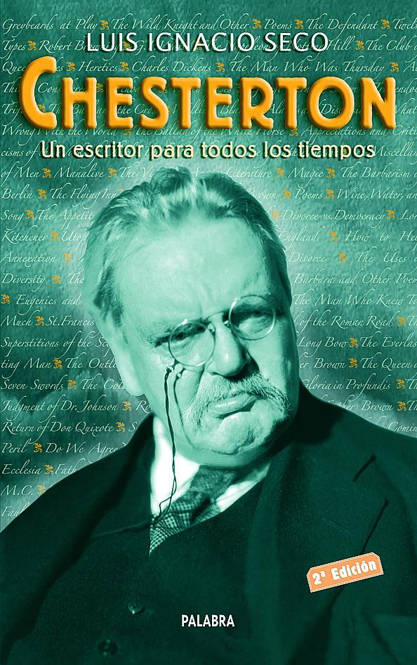 Chesterton: Un Escritor Para Todos Los Tiempos (2ª Ed.) - Seco Garcia Luis Ignacio