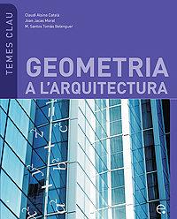 Geometria A L Arquitectura (temes Clau) - Alsina Catala Claudi