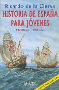 Historia De España Para Jovenes (ed. 2006) - Cierva Y De Hoces Ricardo De La