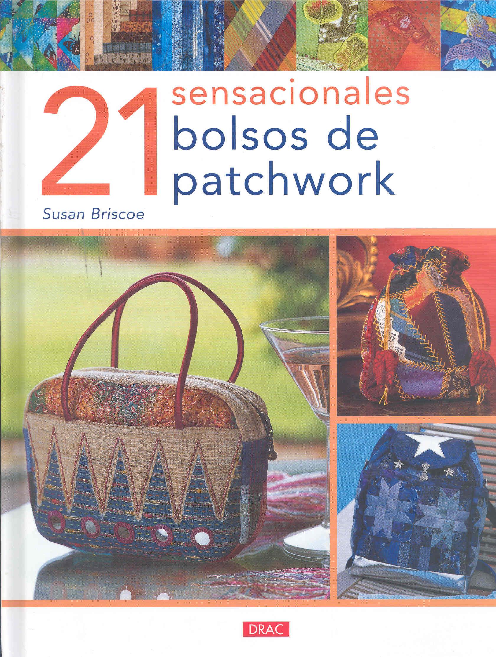 21 Sensacionales Bolsos De Patchwork - Briscoe Susan