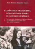 El Regimen Franquista: Dos Estudios Sobre Su Soporte Juridico. (1 ): L - Alejandre Garcia Juan Antonio
