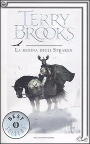 La Regina Degli Straken. Il Druido Supremo Di Shannara. Vol. 3. - Brooks Terry