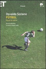 Futbol: Storie Di Calcio - Soriano Osvaldo