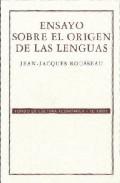 Ensayo Sobre El Origen De Las Lenguas - Rousseau J.j.