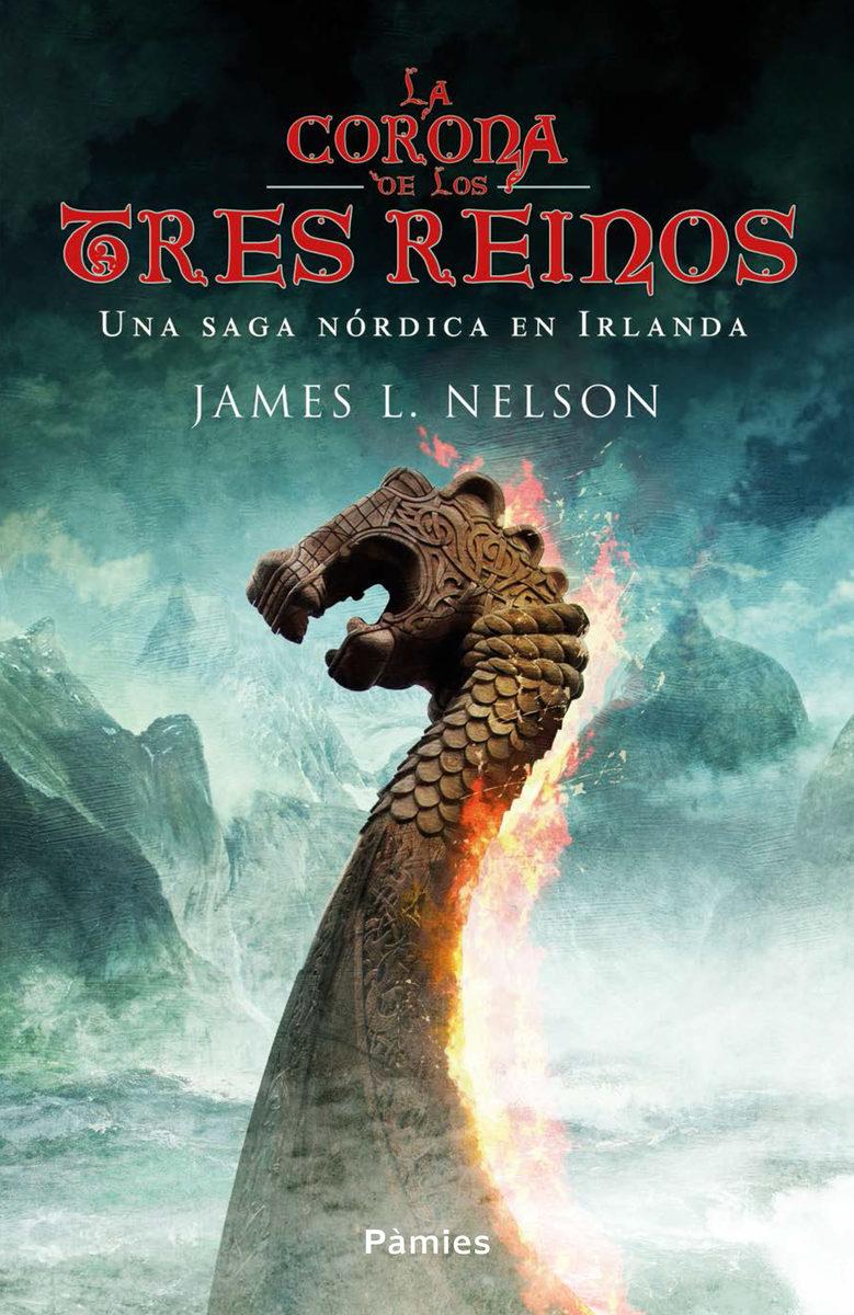 La Corona De Los Tres Reinos - Nelson James L.
