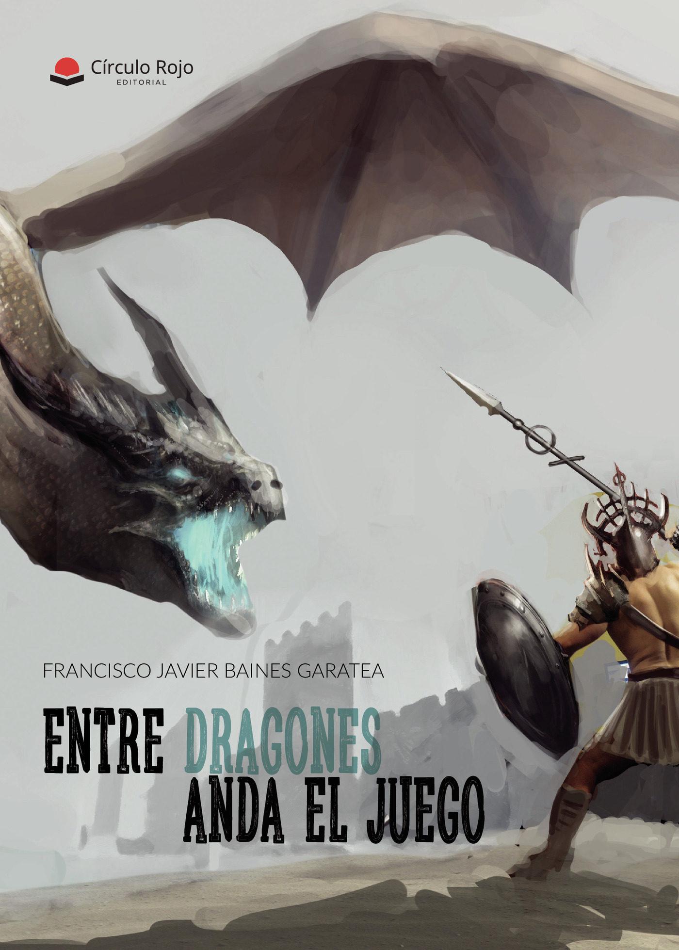(i.b.d.) Entre Dragones Anda El Juego - Baines Gasatea Francisco Javier