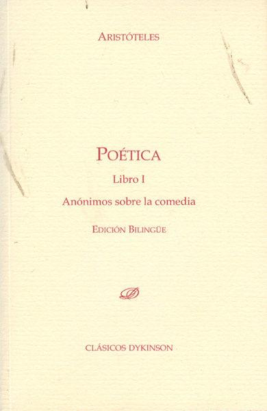 Poetica. Libro 1 Anonimos Sobre La Comedia (bilingue) - Aristoteles