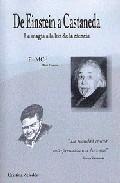 De Einstein A Castaneda: La Magia A La Luz De La Ciencia - Zeledon Cristina
