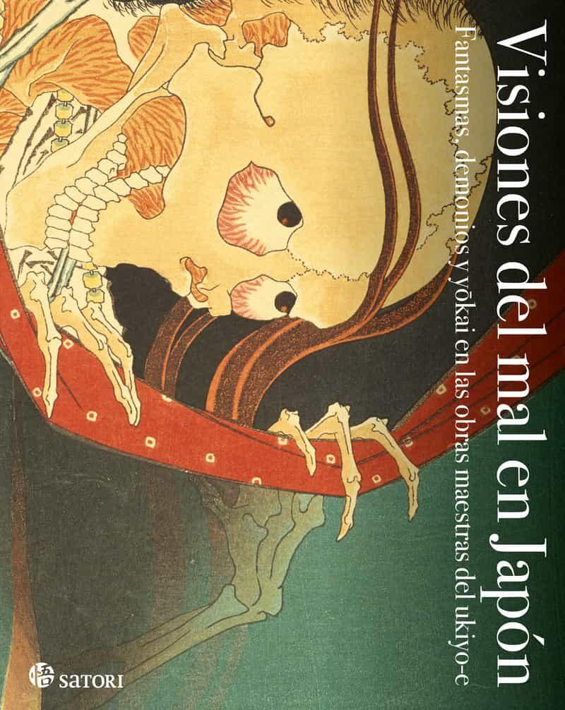 Visiones Del Mal En Japón - Kuniyoshi Utagawa