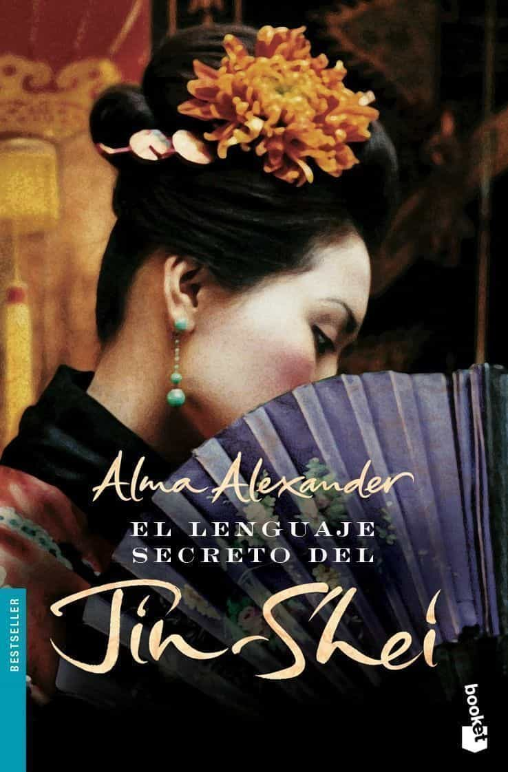El Lenguaje Secreto Del Jin-shei - Alexander Alma