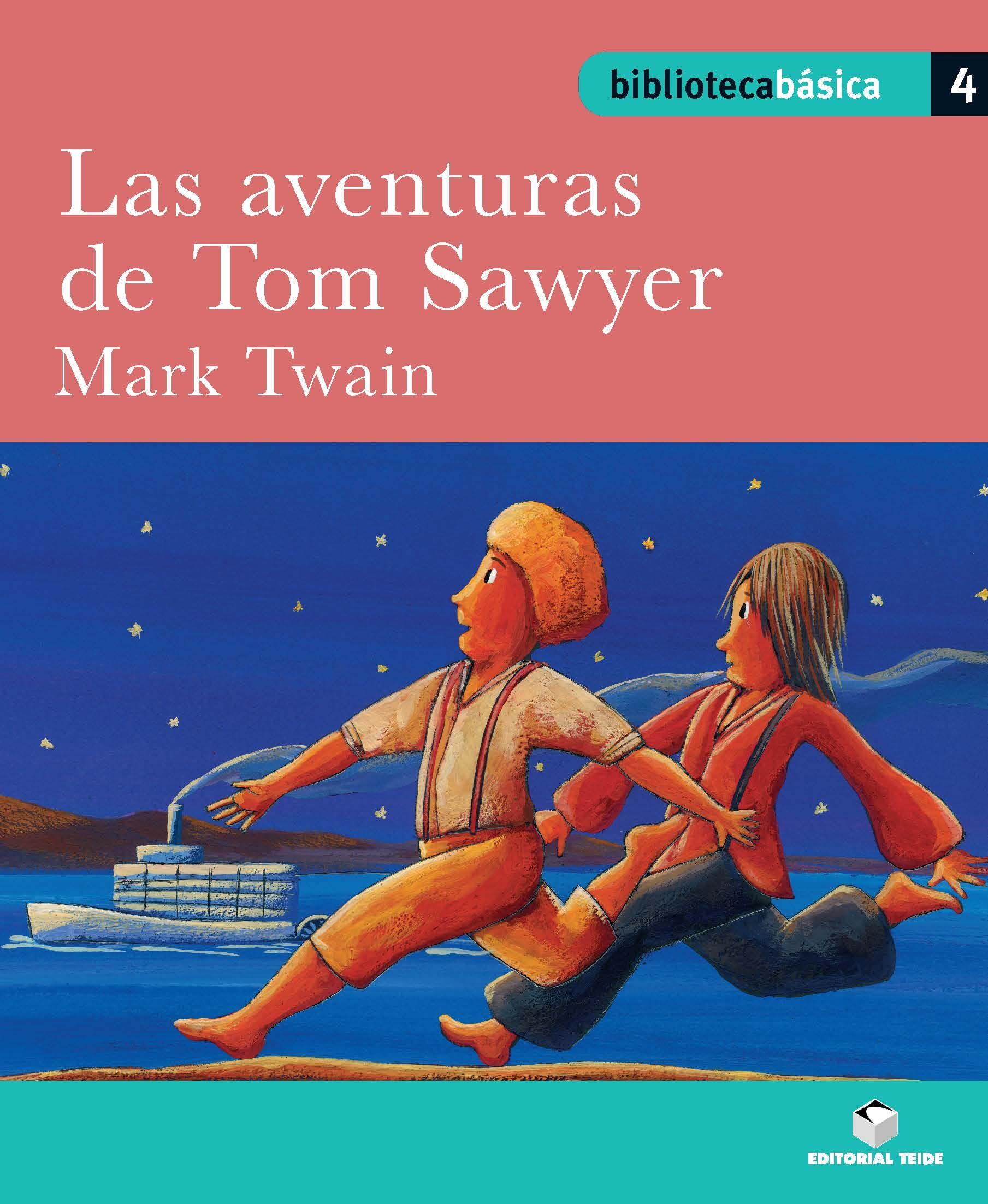 Las Aventuras De Tom Sawyer (biblioteca Basica 04) - Twain Mark