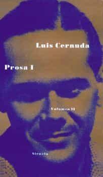 Prosa I: Obra Completa (vol.ii) - Cernuda Luis