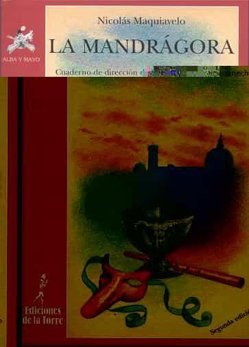 La Mandragora - Maquiavelo Nicolas