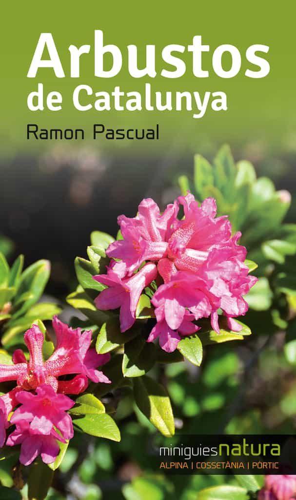 Arbustos De Catalunya - Pascual Ramon
