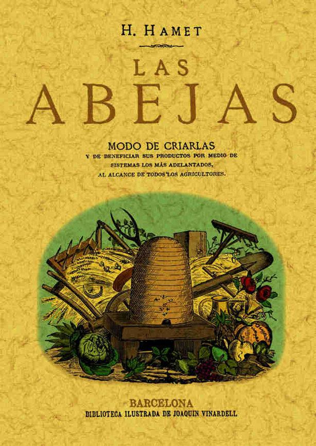 Las Abejas: Modo De Criarlas Y De Beneficiar Sus Productos (ed. F Acsi - Puig Y Alfonso Francisco