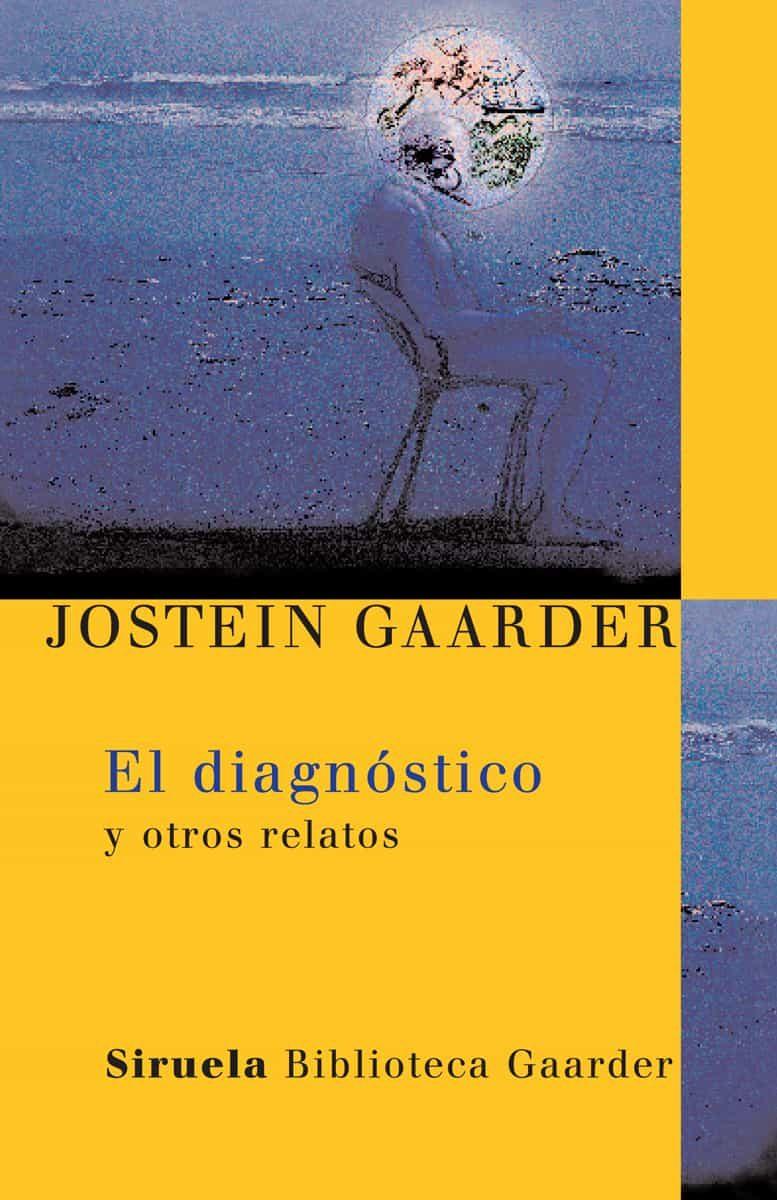 El Diagnostico - Gaarder Jostein