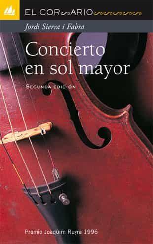 Concierto En Sol Mayor (premi Joaquim Ruyra 1996) - Sierra I Fabra Jordi