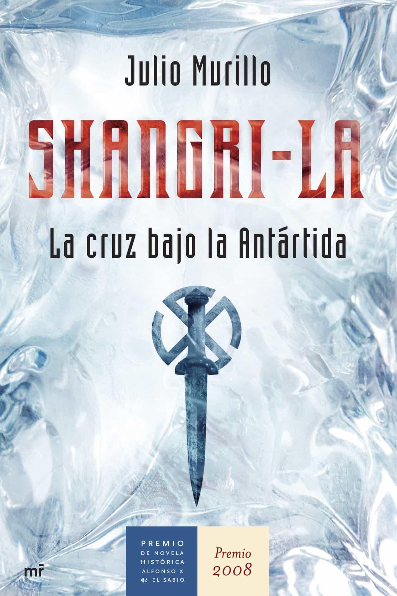 Shangri-la (premio Novela Historica 2008) - Murillo Julio