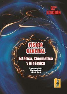 Fisica General. Estatica Cinematica Y Dinamica - Vv.aa.