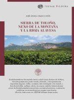 Sierra De Toloño Nexo De La Montaña Y La Rioja Alavesa - Chasco Oyon Jose Angel