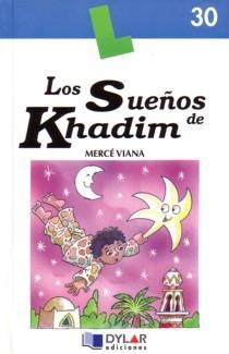 Los Sueños De Khadim - Viana Martinez Merce