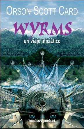 Wyrms - Card Orson Scott