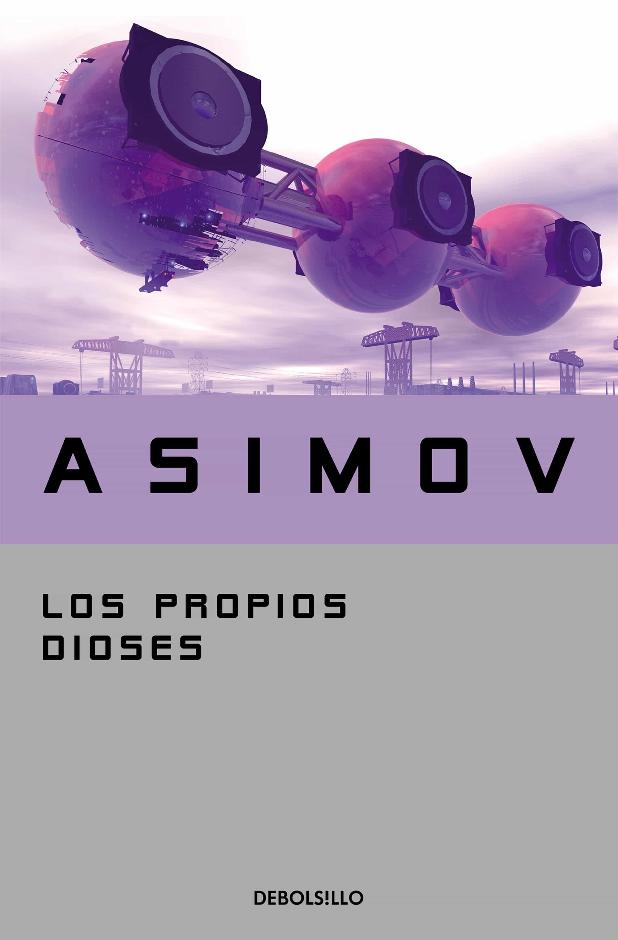 Los Propios Dioses - Asimov Isaac