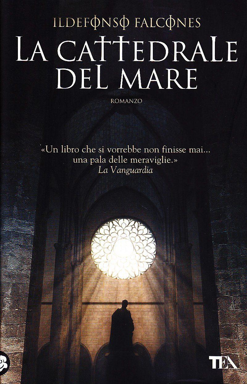 La Cattedrale Del Mare - Falcones Ildefonso
