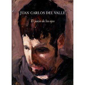 El Juicio De Los Ojos - Valle Juan Carlos Del