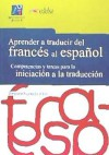 Aprender A Traducir Del Frances Al Español: Competencias Y Tareas Para - Hurtado Albir Amparo