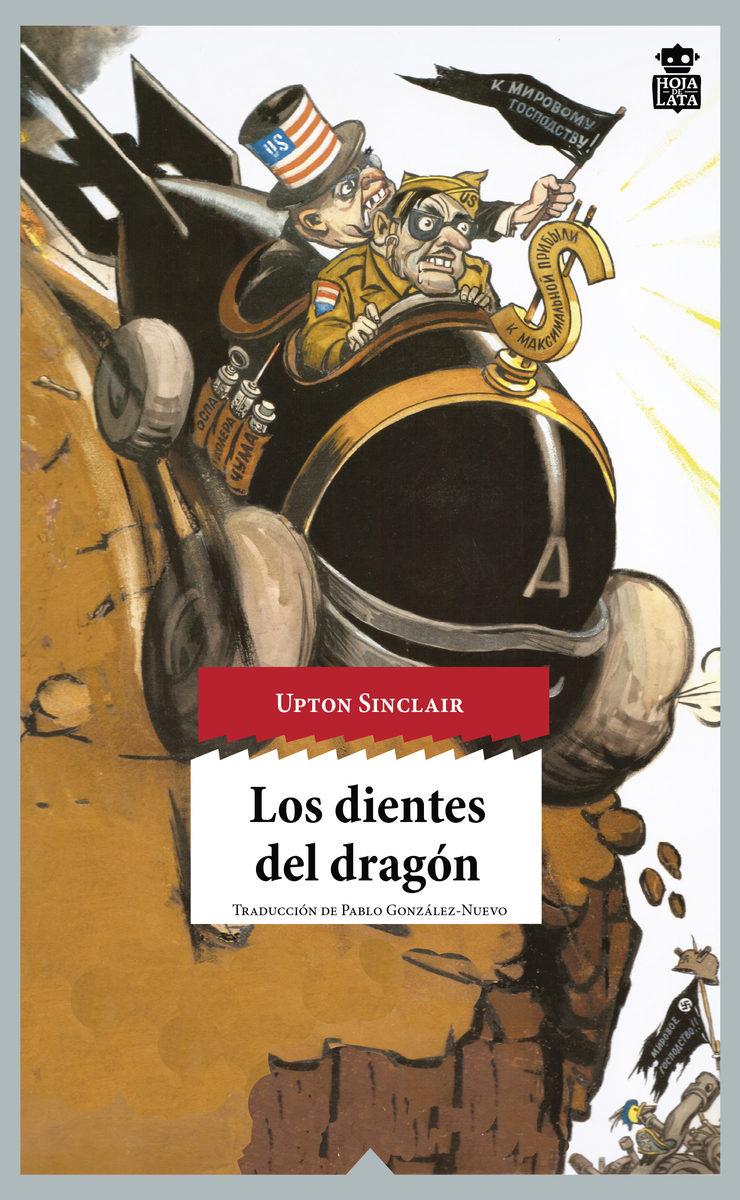 Los Dientes Del Dragón - Sinclair Upton Beall