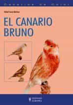 El Canario Bruno - Cuevas Martinez Rafael
