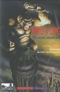 King Kong 75 Años Despues - Navarro Jose Antonio