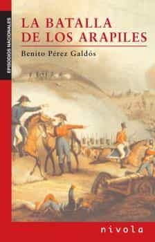 La Batalla De Los Arapiles - Perez Galdos Benito