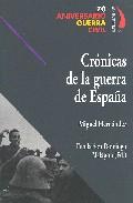 Cronicas De La Guerra De España - Hernandez Miguel