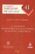 La Negacion De Los Derechos De Los Niños En Platon Y Aristoteles - Campoy Cervera Ignacio