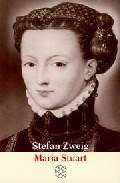 Maria Stuart - Zweig Stephan