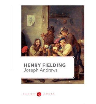 Joseph Andrews - Fielding Henry