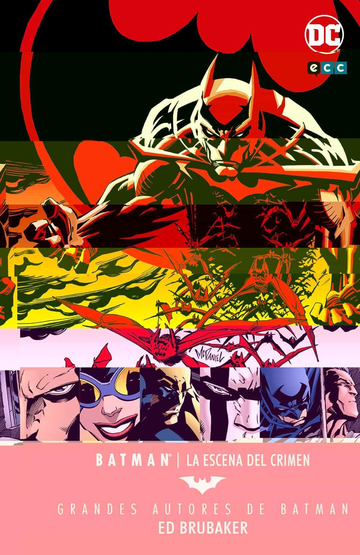 Grandes Autores De Batman: Ed Brubaker La Escena Del Crimen (vol. 2) - Brubaker Ed